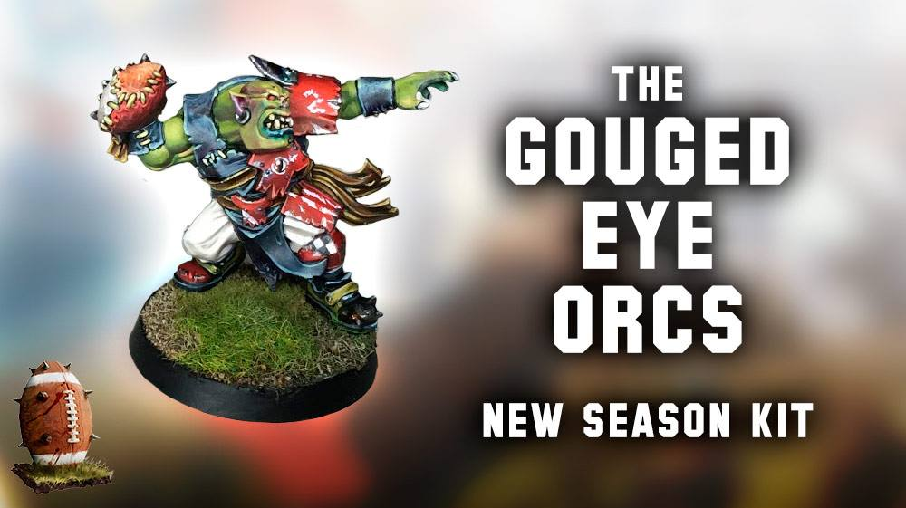 Gouged Eye Orcs - Blood Bowl