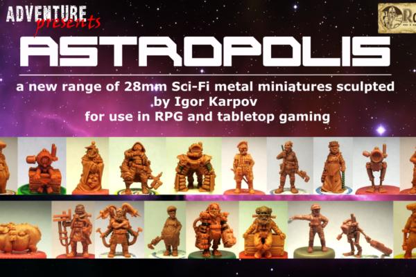 Astropolis Minatures Range